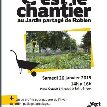 C''est le chantier au jardin partagé de Robien : samedi 26 janvier 2019 de 14h à 16h